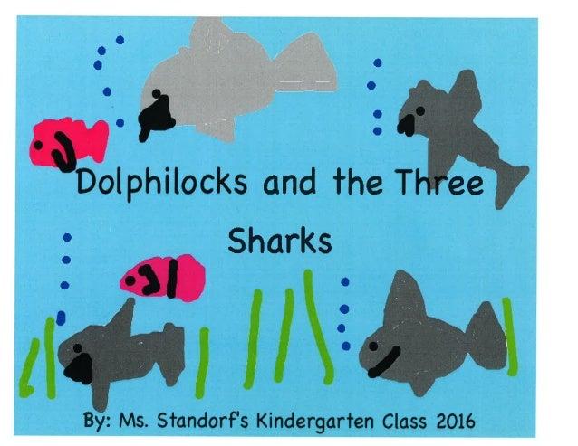Dolphilocks and the Three Sharks