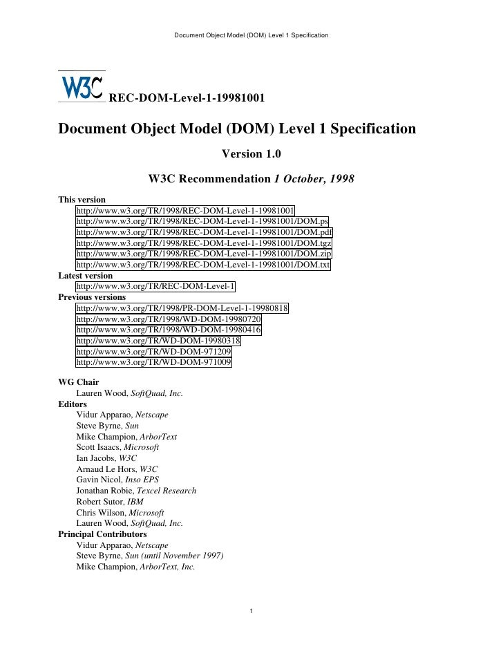 Document Object Model (DOM) Level 1 Specification            REC-DOM-Level-1-19981001Document Object Model (DOM) Level 1 S...