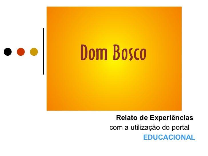 Relato de Experiências  com a utilização do portal  EDUCACIONAL