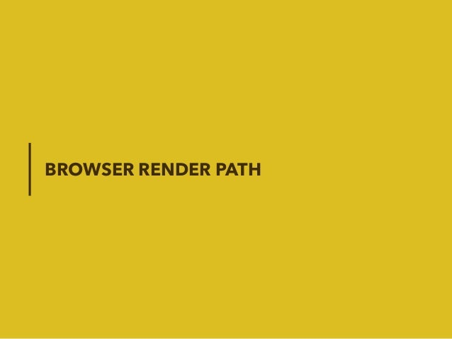BROWSER RENDER PATH