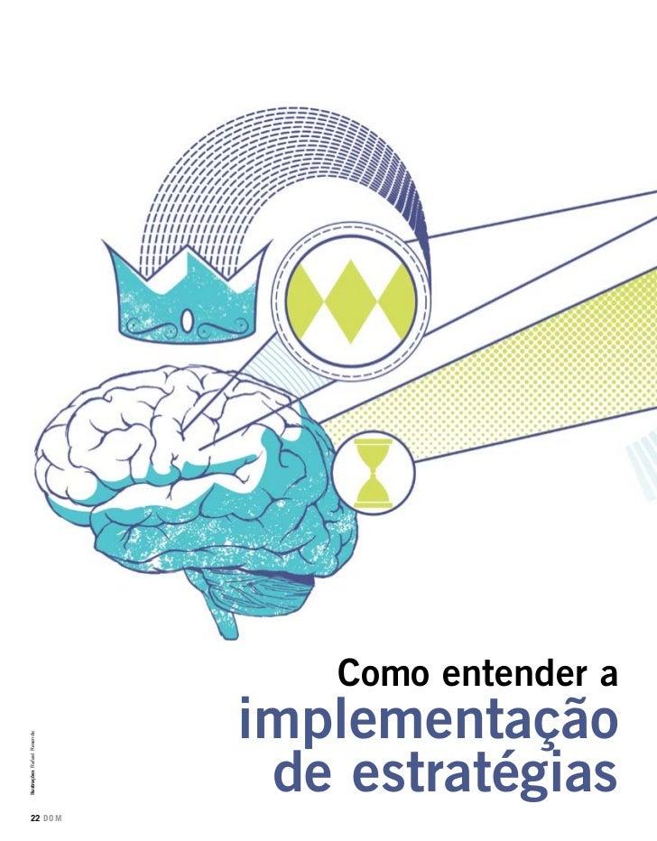 Como entender a                             implementaçãoIlustrações Rafael Resende                              de estrat...