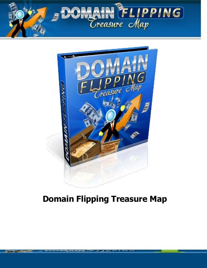 Domain Flipping Treasure Map    Domain Flipping Treasure Map | Page :   1