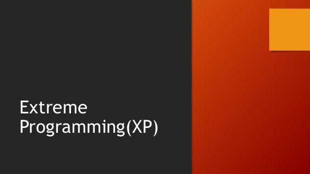 XP Overview XP focuses on technical best practices Five Core Values Twelve Practices Four Roles