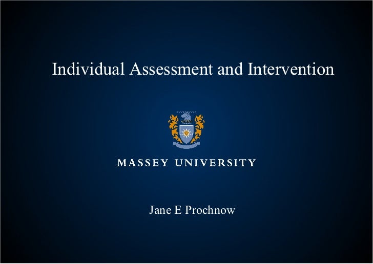 Individual Assessment and Intervention Jane E Prochnow