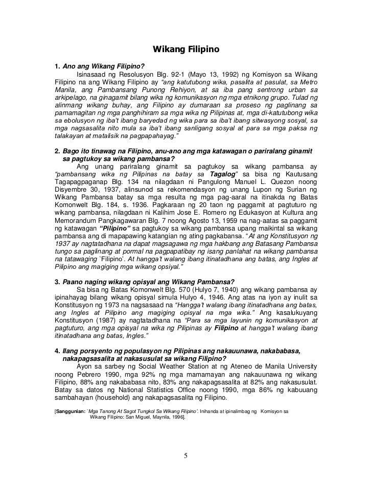 Wikang Filipino1. Ano ang Wikang Filipino?        Isinasaad ng Resolusyon Blg. 92-1 (Mayo 13, 1992) ng Komisyon sa WikangF...