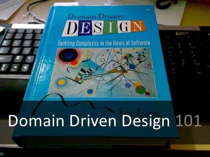 Domain Driven Design 101<br />