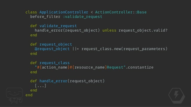 class OrdersController < ApiController ! def create order = request_object.to_order transaction = OrderService.new.create(...