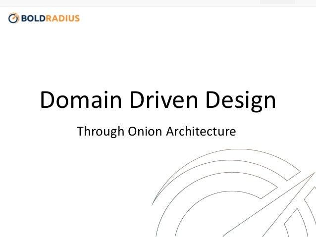 Domain Driven Design  Through Onion Architecture
