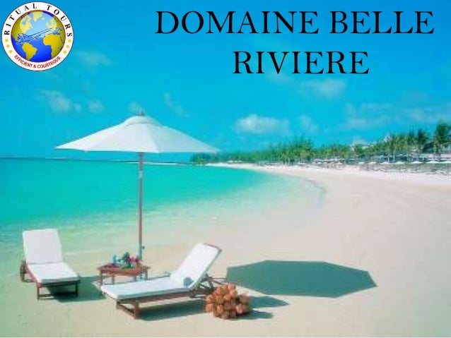 DOMAINE BELLE RIVIERE