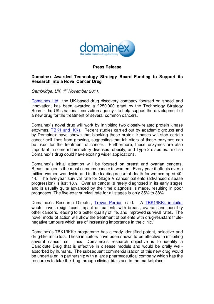 Press ReleaseDomainex Awarded Technology Strategy Board Funding to Support itsResearch into a Novel Cancer DrugCambridge, ...
