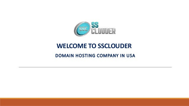 WELCOME TO SSCLOUDER DOMAIN HOSTING COMPANY IN USA