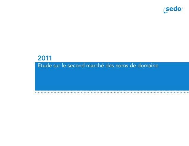 2011Etude sur le second marché des noms de domaine