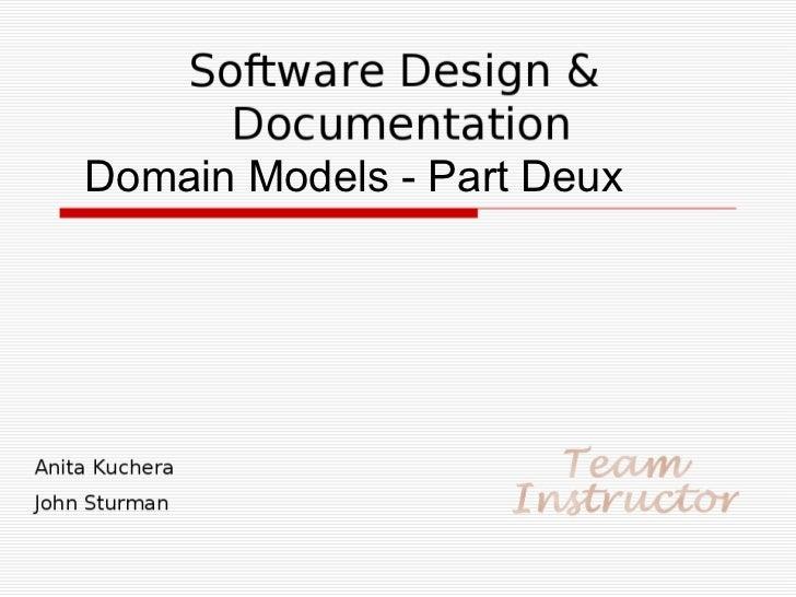 Domain Models - Part Deux