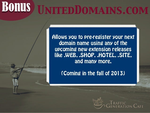Bonus UnitedDomains.com Allows you to pre-register your next domain name using any of the upcoming new extension releases ...