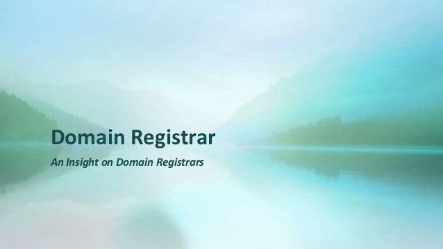 Domain RegistrarAn Insight on Domain Registrars