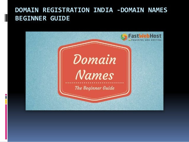 DOMAIN REGISTRATION INDIA -DOMAIN NAMES BEGINNER GUIDE
