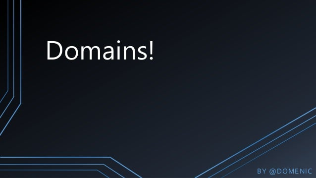 Domains!BY @DOMENIC