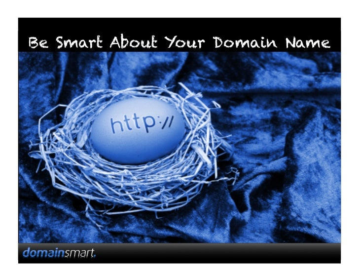 Be Smart About Your Domain Name