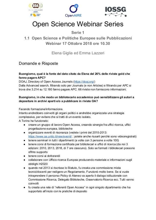 Open Science Webinar Series Serie 1 1.1 Open Science e Politiche Europee sulle Pubblicazioni Webinar 17 Ottobre 2018 ore 1...