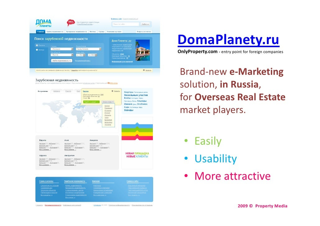 DomaPlanety.ru OnlyProperty.com ‐ entry point for foreign companies     Brand‐new e‐Marketing  solution, in Russia,  for O...