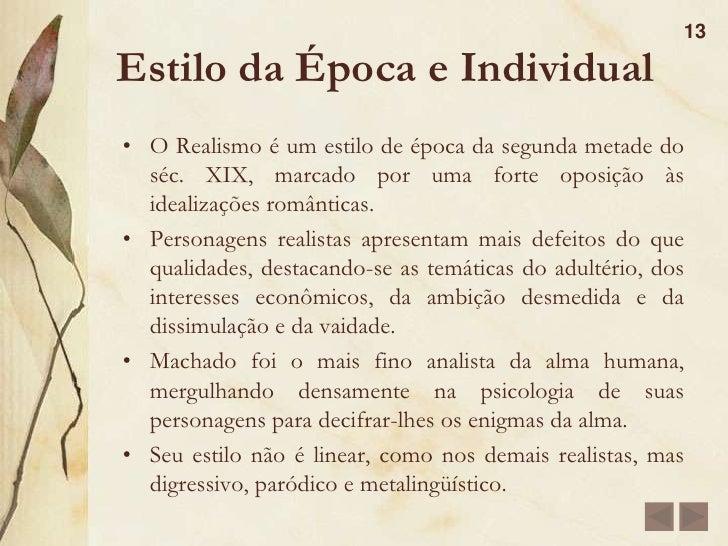 Personagens<br />12<br />Escobar<br />Amigo de Bentinho, casado com Sancha.<br />Um tanto misterioso. <br />Morre afogado<...