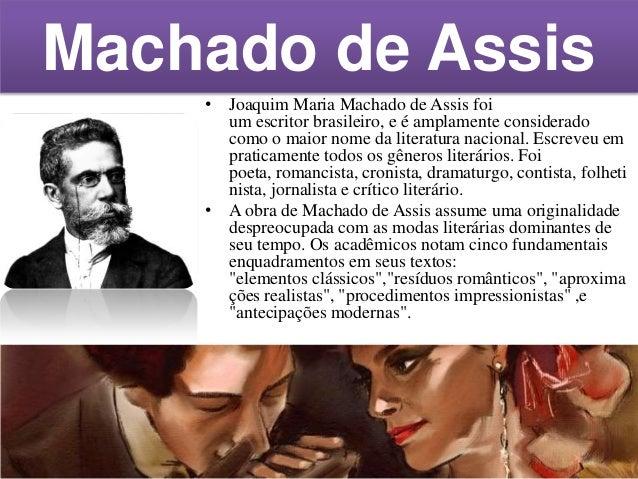 Contexto histórico de Dom casmurro  • Realismo brasileiro/prosa realista. Final do século XIX. Literatura de investigação ...