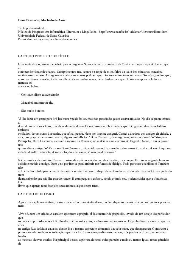 Dom Casmurro, Machado de Assis Texto proveniente de: Núcleo de Pesquisas em Informática, Literatura e Lingüística - http:/...