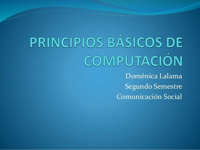 Doménica Lalama Segundo Semestre Comunicación Social