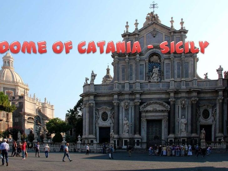 Dome of Catania - Sicily<br />