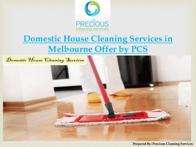 domestic house cleaning services in melbourne offer by pcs prepared by precious cleaning services
