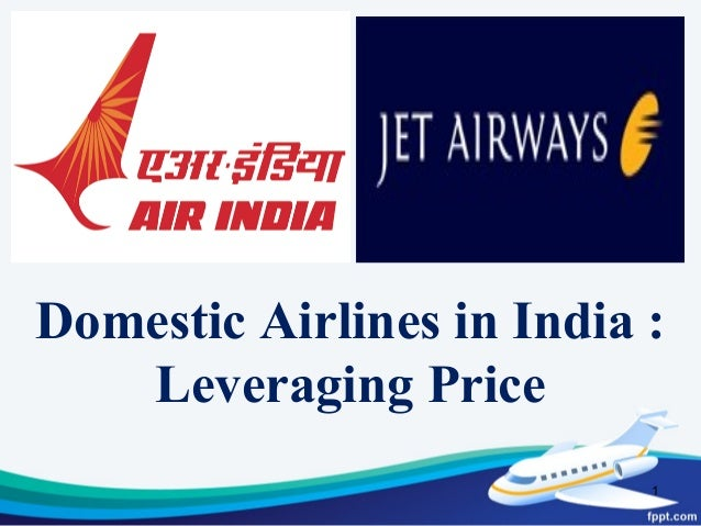 domestic airlines in india leveraging price