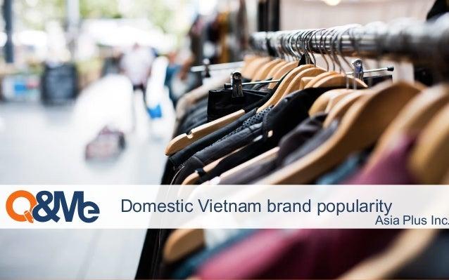 Domestic Vietnam brand popularity Asia Plus Inc.