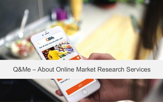 Q&Me – About Online Market Research Services