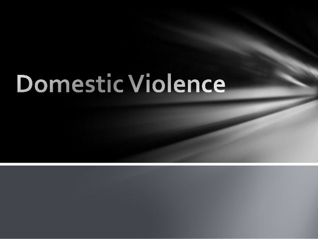 What is Domestic Violence    Types of Abuse    Who are Victims?    Who are Abusers?