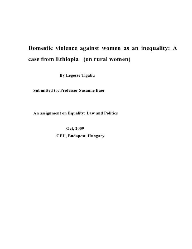 Domestic violence against women as an inequality: A case from Ethiopia (on rural women)                By Legesse Tigabu  ...