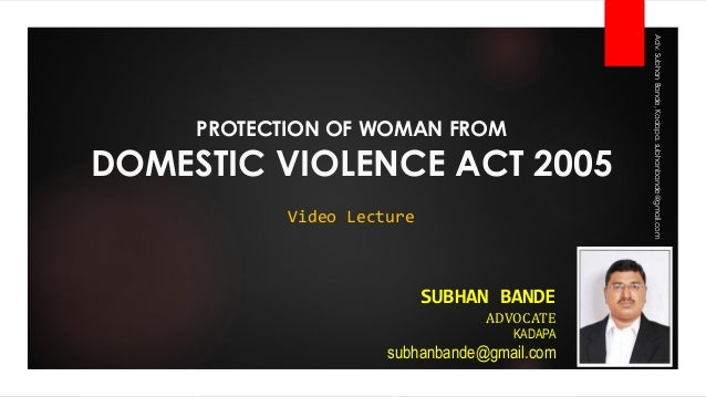essay on protection of women from domestic violence act 2005 This is not an example of the work written by our professional essay writers  in  the protection of women from domestic violence act (pwdva), 2005, is .