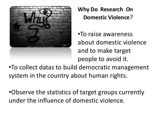 outline for domestic violence research paper Spousal abuse research papers show the rate of domestic violence in the united states and outlines the sociological problem research paper.