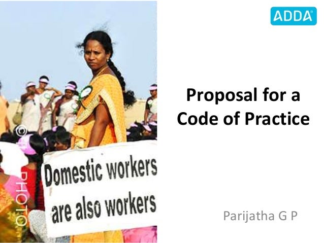 Proposal for a Code of Practice Parijatha G P