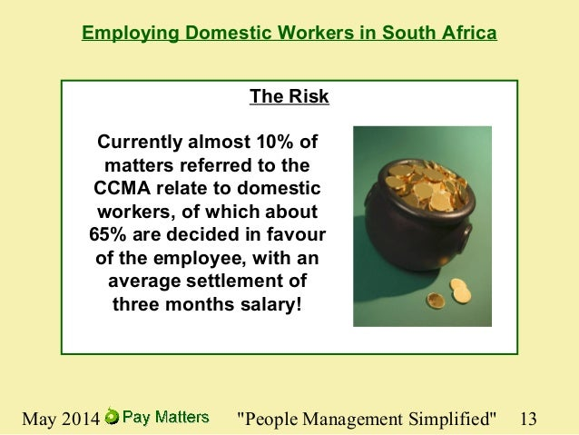 the risks of employing domestic workers Domestic manufacturers and  take a reasonable number of steps to make sure they are not employing,  provide more information about employing legal workers.