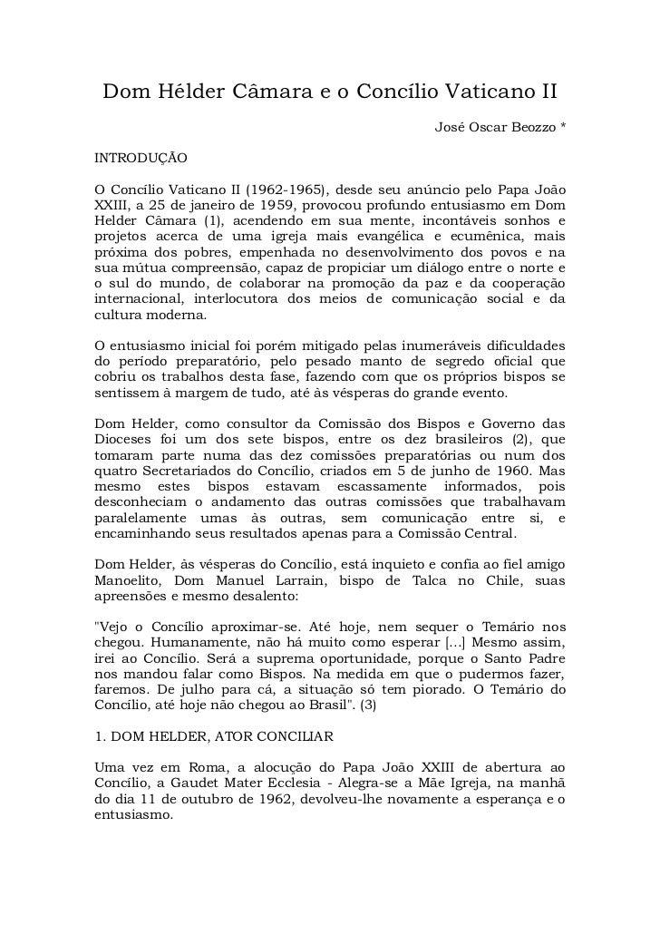 Dom Hélder Câmara e o Concílio Vaticano II                                                    José Oscar Beozzo *INTRODUÇÃ...