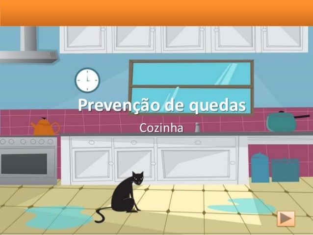 Prevenção de quedas Cozinha