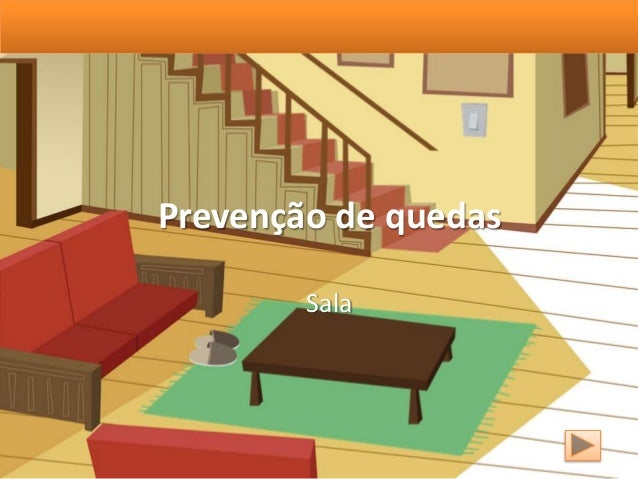 Prevenção de quedas Sala