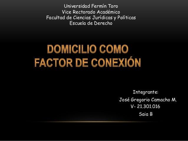 Universidad Fermín Toro  Vice Rectorado Académico  Facultad de Ciencias Jurídicas y Políticas  Escuela de Derecho  Integra...