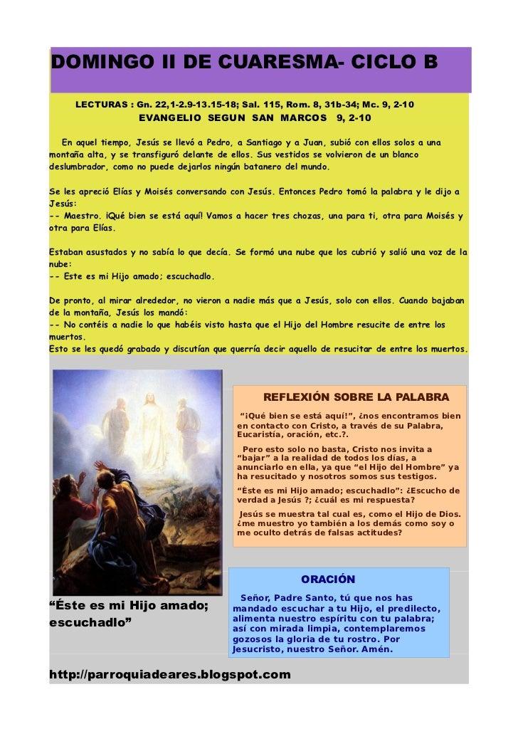 DOMINGO II DE CUARESMA- CICLO B      LECTURAS : Gn. 22,1-2.9-13.15-18; Sal. 115, Rom. 8, 31b-34; Mc. 9, 2-10              ...