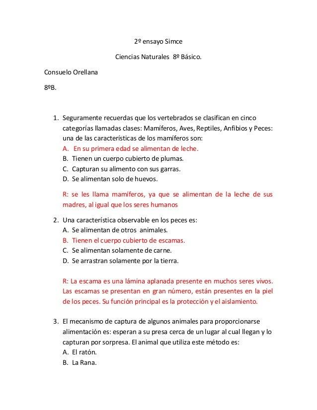 2º ensayo Simce Ciencias Naturales 8º Básico. Consuelo Orellana 8ºB.  1. Seguramente recuerdas que los vertebrados se clas...