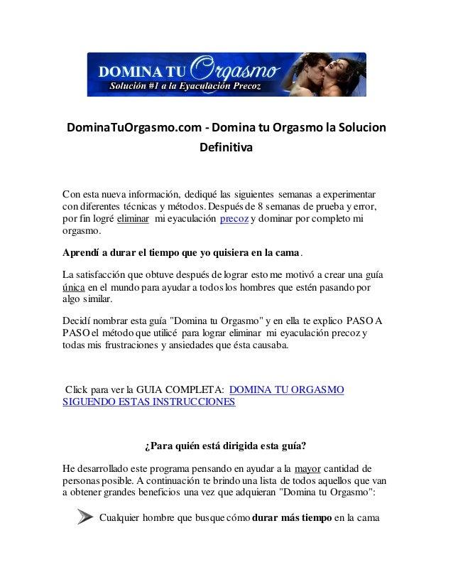 DominaTuOrgasmo.com - Domina tu Orgasmo la Solucion Definitiva Con esta nueva información, dediqué las siguientes semanas ...