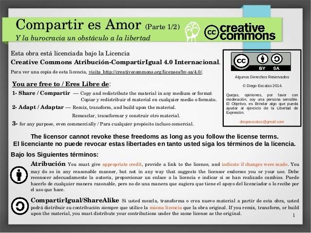 1 CompartiresAmor(Parte1/2) Ylaburocraciaunobstáculoalalibertad EstaobraestálicenciadabajolaLicencia Crea...