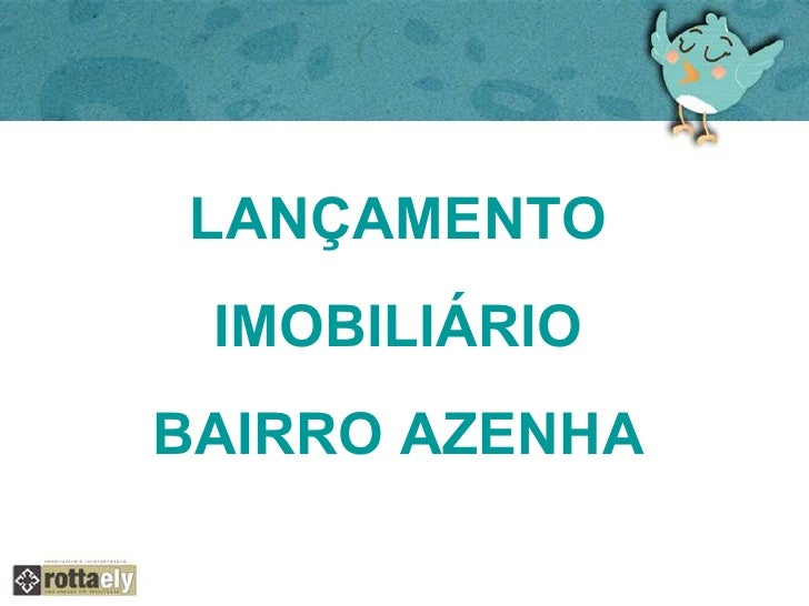 LANÇAMENTO  IMOBILIÁRIOBAIRRO AZENHA
