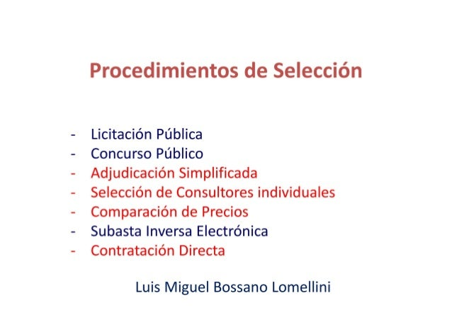 Procedimientos de Seleccién  Licitacién Ptjblica  Concurso Ptjblico  Adjudicacién Simplificada  Seleccién de Consultores i...