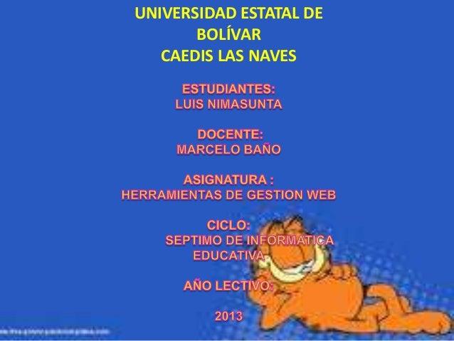 UNIVERSIDAD ESTATAL DE BOLÍVAR CAEDIS LAS NAVES